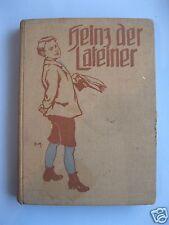 Heinz der Lateiner / Eine Schulgeschichte  für Knaben bis 14 Jahren Emma Biller