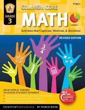 Common Core Math Grade 3: Activities That Captivate, Motivate, & Reinforce, Fran