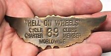 Unique Biker Pin - Badge    HELL ON WHEELS    Winged Brass Club Pin # 69 Member