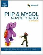 Php and MySql - Novice to Ninja Paperback Kevin Yank