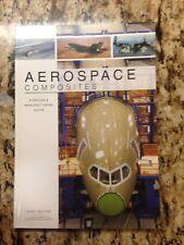 Aerospace Composites Design Manufacturing Guide Book