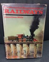 The Pictorial Encyclopedia of Railways HAMILTON ELLIS historical trains and pics