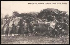 cartolina FRASCATI rovine del palazzo di tiberio detto di cicerone