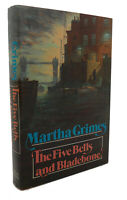 Martha Grimes THE FIVE BELLS AND BLADEBONE  1st Edition 1st Printing