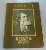 John Ruskin His Homes & Haunts James D. Symon Pilgrim Books Undated