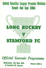 1975/76 Long buckby V Stamford UCL coppa finale a rushden, perfette condizioni