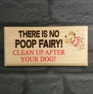 There Is No Poop Fairy Sign, Clean Up After Your Dog Plaque Garden Gate Funny