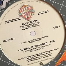 """Alice Cooper YOU WANT IT YOU GOT IT 1981 Warner Bros. promo 12"""" Single"""