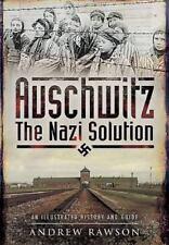 Auschwitz: The Nazi Solution, , Rawson, Andrew, Very Good, 2015-07-19,