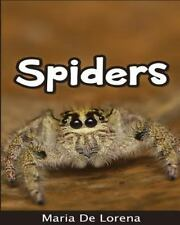 Spiders: Children Pictures Book and Fun Facts about Spiders by Maria De...