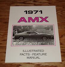1971 American Motors AMC AMX Illustrated Facts Features Manual 71
