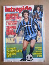 INTREPIDO n°2 1983 Beccalossi Muller Barbadillo Graziani Antognoni  [G488]