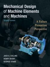 Mechanical Design of Machine Elements and Machines: A Failure Prevention Perspec