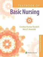 Textbook of Basic Nursing by Mary T. Kowalski and Caroline Bunker Rosadahl...