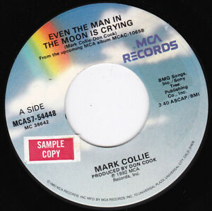 """MARK COLLIE - Even The Man In The Moon Is Crying  7"""" 45"""