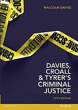 Davies Croall & Tyrer on Criminal Justice NEW BOOK