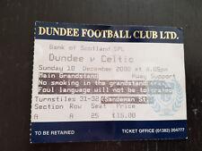 Sammler Used Ticket / Entrada Dundee FC v Celtic Glasgow FC 10-12-2000