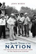 The David J. Weber Series in the New Borderlands History: From South Texas to...