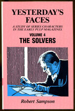 Yesterday's Faces Volume 4: The Solvers by Robert Sampson-1st Ed./DJ-Pulp Heroes