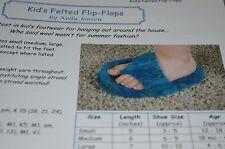 Kalamazoo Knits Kid's Felted Flip-Flops  Knitting Pattern 12 mos to 8 yrs