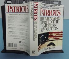PATRIOTS: Men Who Started the Revolution ~  A. J. Langguth (1989, s/c) - V/G
