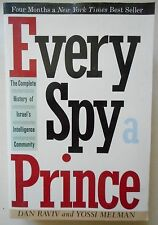 EVERY SPY A PRINCE ~ Complete History of Israel's Intelligence Community (pb1991