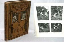 Half Holiday Pastimes for Children, Gladys Beattie Crozier, 1914 (games etc)