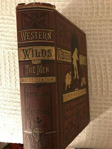 WESTERN WILDS AND THE MEN WHO REDEEM THEM, J.H.BEADLE 1879 ORIGINAL HB,ILLUST.