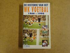 VHS VIDEO CASSETTE VOETBAL / DE HISTORIE VAN HET WK VOETBAL 1966 - 1990
