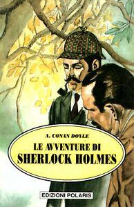 Le avventure di Sherlock Holmes - Doyle - Polaris libro