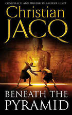 Beneath the Pyramid: The Judge of Egypt by Christian Jacq (Paperback, 2004)