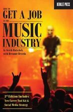 How to Get a Job in the Music Industry 3rd Edition-ExLibrary