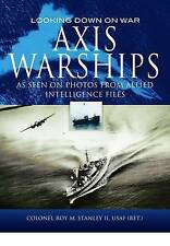Axis Warships by Roy M. Stanley (Hardback, 2011)