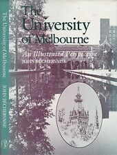 UNIVERSITY of MELBOURNE: AN ILLUSTRATED PERSPECTIVE history victoria