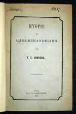 Medecine, 5 rares ouvrages, DONDERS Myopie, A. REUMONT, DUGTEREN et WALSEM ...