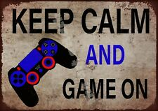 Keep calm and game on metal wall sign