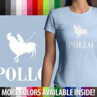 Pollo (Chicken) Polo Parody Funny Humorous Cool Juniors Girl Women Tee T-Shirt
