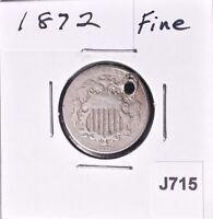 1872 Shield Nickel  5C   Fine    *J715
