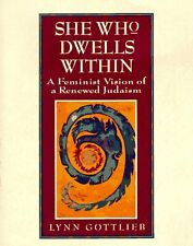 She Who Dwells Within: Feminist Vision of a Renewe
