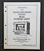 1934-1937 ALLIS CHALMERS MODEL W25 W 25 POWER UNIT ENGINE PARTS CATALOG MANUAL