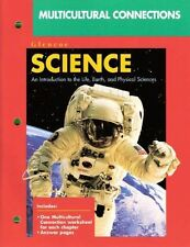 2003 Glencoe Science Multicultural Connections Life Earth & Physical Science-New
