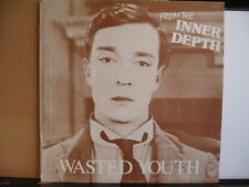 Wasted Youth -From The Inner Depth - free UK postage