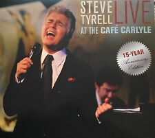 Steve Tyrell - Live At The Cafe Carlyle - 2007 - CD - Cabaret - Jazz - New