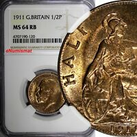 Great Britain George V Bronze 1911 1/2 Penny NGC MS64 RB 1st Date Type KM# 809