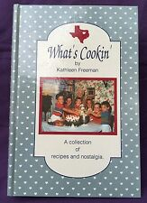 What's Cookin' Cookbook by Kathleen Freeman Collection of Recipes and Nostalgia