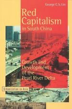 Red Capitalism in South China: Growth and Development of the Pearl River Delta (