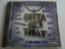 """THAT'S MOBB MUSIC PRESENTS: """"ALL AROUND THE WORLD WE"""", GOTTA GET THAT, 2008 CD"""