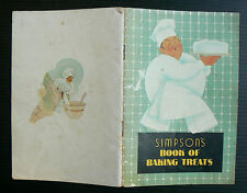 1937 Simpson's Book of Baking Treats old vintage cookbook cakes slices bread pie