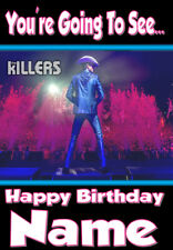 YOU'RE GOING TO SEE THE KILLERS ON THEIR 2020 TOUR ! PERSONALISED BIRTHDAY CARD