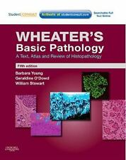 Wheater's Histology and Pathology: Basic Pathology : A Text, Atlas and Review of